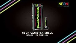 Neon Canister Shells